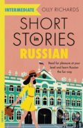 Short Stories in Russian for Intermediate Learners - Olly Richards