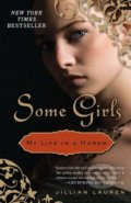 Some Girls - My Life in Harem - Jillian Lauren
