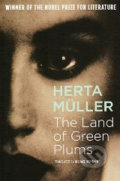 The Land of green Plums - Herta Müller