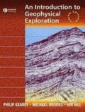 An Introduction to Geophysical Exploration - Philip Kearey, Michael Brooks