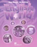 English World 5: Workbook - Mary Bowen, Liz Hocking