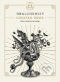The Alchemist Cocktail Book -