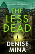 The Less Dead - Denise Mina