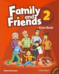 Family and Friends 2 - Class Book - Naomi Simmons