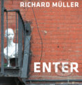 Enter - Richard Müller