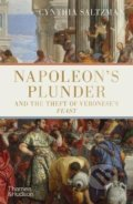 Napoleon's Plunder and the Theft of Veronese's Feast - Cynthia Saltzman