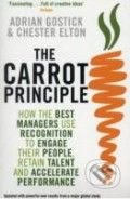 The Carrot Principle - Adrian Gostick, Chester Elton