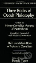 Three Books of Occult Philosophy - Henry Cornelius Agrippa, Donald Tyson