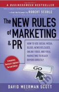 The New Rules of Marketing and PR - David Meerman Scott