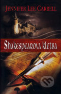 Shakespearova kletba - Jennifer Lee Carrell
