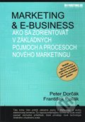 Marketing & e-business - Peter Dorčák, František Pollák