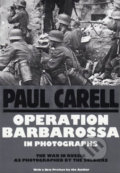 Operation Barbarossa in Photographs - Paul Carell