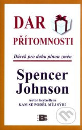 Dar přítomnosti - Spencer Johnson