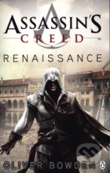 Assassin's Creed: Renaissance - Mark Bowden