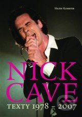 Texty 1978 – 2007 - Nick Cave