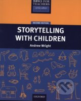 Resource Books For Teachers: Storytelling With Children - Andrew Wright