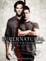 Supernatural: The Official Companion Season 6 - Nicholas Knight