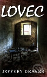 Lovec - Jeffery Deaver