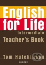 English for Life - Intermediate - Teacher's Book - Tom Hutchinson