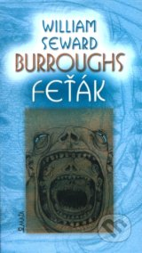 Feťák - William S. Burroughs