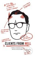 Clients From Hell - Anonymous