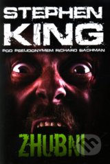 Zhubni - Stephen King