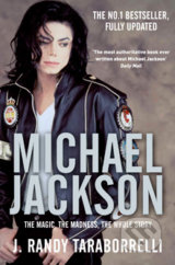 Michael Jackson: The Magic and the Madness - Randy J. Taraborrelli