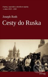 Cesty do Ruska - Joseph Roth