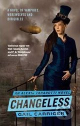 Changeless - Gail Carriger