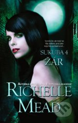 Sukuba 4 - Richelle Mead