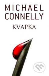 Kvapka - Michael Connelly
