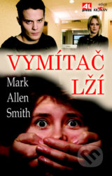 Vymítač lží - Mark Allen Smith