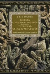Legenda o Sigurdovi a Gudrún/The Legend of Sigurd and Gudrún - J.R.R. Tolkien