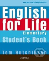 English for Life -  Elementary - Student's Book with MultiROM - Tom Hutchinson