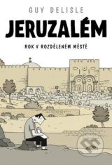Jeruzalém - Guy Delisle
