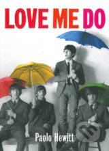 Love Me Do - Paolo Hewitt