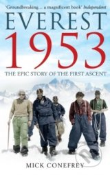 Everest 1953 - Mick Conefrey