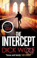 The Intercept - Dick Wolf