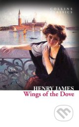Wings of the Dove - Henry James