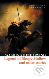 The Legend of Sleepy Hollow and Other Stories - Washingtone Irving