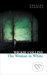 The Woman in White - Wilkie Collins