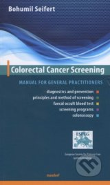 Colorectal Cancer Screening - Bohumil Seifert