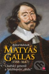 Matyáš Gallas (1588–1647) - Robert Rebitsch
