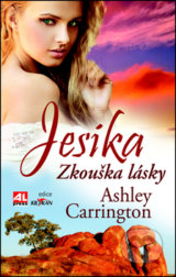 Jesika - Zkouška lásky - Ashley Carrington