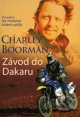Závod do Dakaru - Charley Boorman