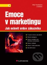 Emoce v marketingu - Jitka Vysekalová a kolektív
