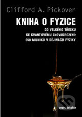 Kniha o fyzice - Clifford A. Pickover
