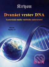 Dvanáct vrstev DNA - Lee Carroll