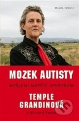 Mozek autisty - Temple Grandin, Richard Panek
