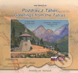 Pozdrav z Tatier / Greetings from the Tatras - Ivan Bohuš